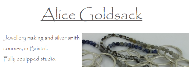 Alice Goldsack is my new silversmithing teacher.