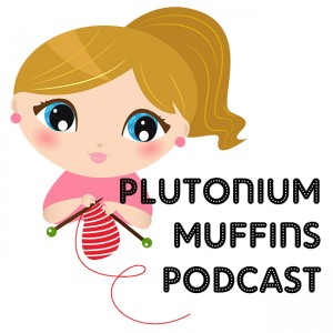 Plutonium Muffins Podcast